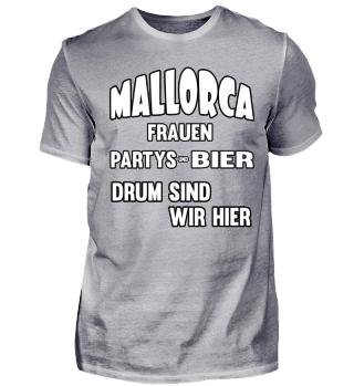 Mallorca - Bier drum sind wir hier