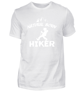 Natural Born Hiker Wanderer Hiking Gift