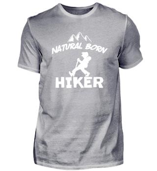 Natural Born Hiker Wanderer Hiking Gift