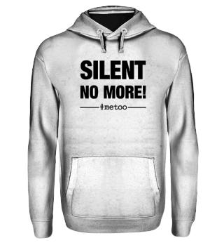 #metoo SILENT NO MORE