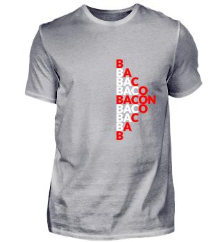 Bacon / Speck / Männer / Geschenk