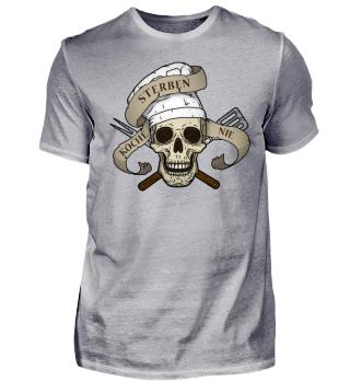 Koch-Shirt | KÖCHE STERBEN NIE