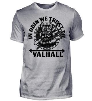 In Odin We Trust Til Valhall - Wikinger