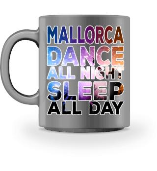 Mallorca - Dance all night!