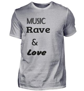 Music, Rave & Love