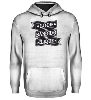 Loco Bandido Clique Ramirez