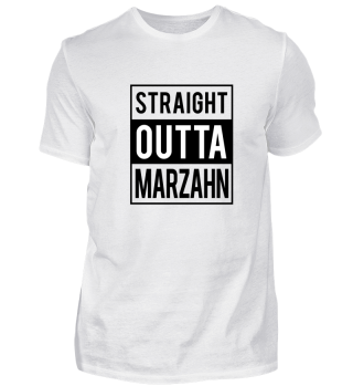 Straight Outta Marzahn T-Shirt Geschenk