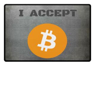 Bitcoin - I ACCEPT BITCOIN - Great Gift