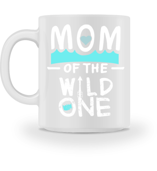 Best Mom Mother mothers Day mommy mum wild one pregnant pregnancy fun funny humor cool quote saying gift