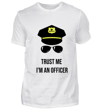 Trust me I'm an Officer