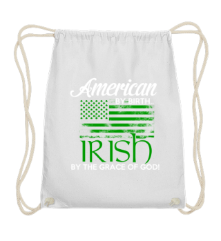 American by birth Irish by the grace of