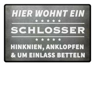 HIER WOHNT EIN SCHLOSSER - Fussmatte