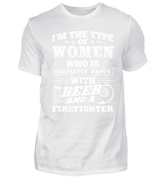 Funny Firefighter Shirt I'm The Type