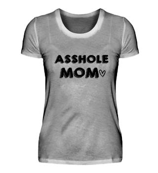 Asshole Mom Heart