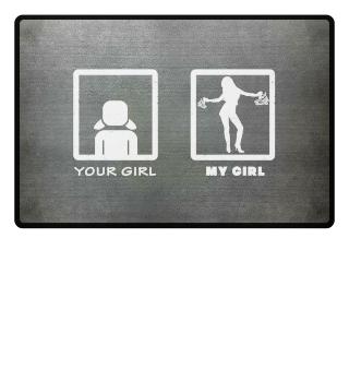 Geschenk Your Girl Vs My Sexy Girl