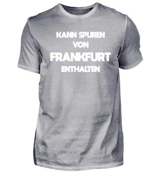 Kann Spuren von Frankfurt enthalten