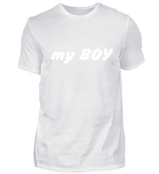 T-Shirt MY BOY