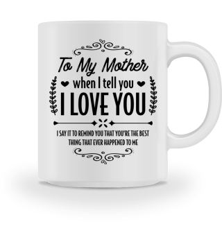 My mother is the best... - Gift