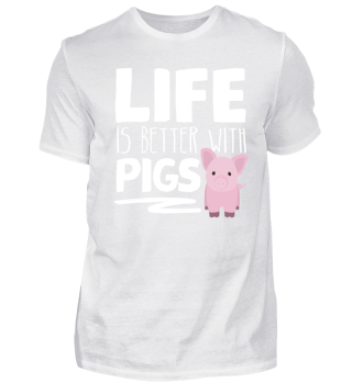 Cute Pig Funny Swine Life Is Better