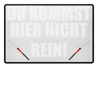 ★ DU KOMMST HIER NICHT REIN #1D