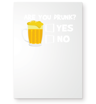 Are You Drunk Yes or No Funny Gift