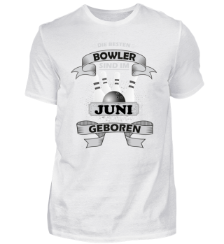 Die besten Bowler sind Juni geboren