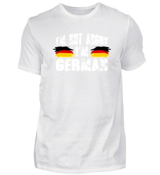 I´M NOT ANGRY - I´M GERMAN