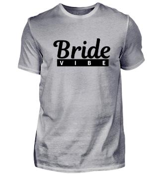 Bachelorette Party Wedding Bride Vibe