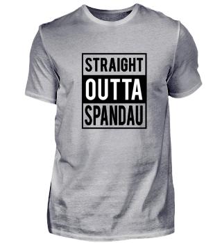 Straight Outta Spandau T-Shirt Geschenk