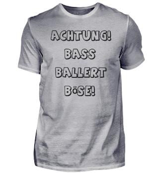 Bass ballert böse T-Shirt Rave Geschenk