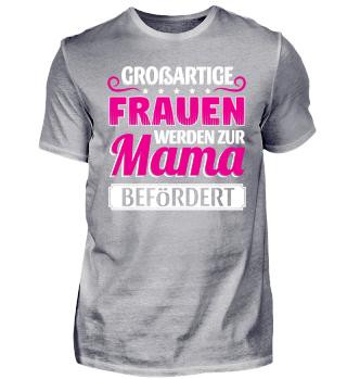 Limitiert Familie Frauen Mama Befördert