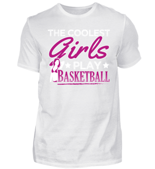 Coolest Girls Play Basketball