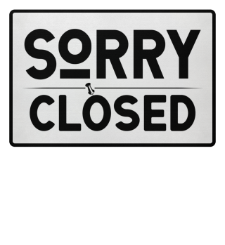 ☛ SORRY · CLOSED #1SF