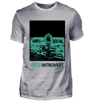 Introvert | Introvertiert | Anti Social