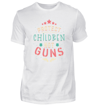 Protect Children Not Guns Gun Shirt