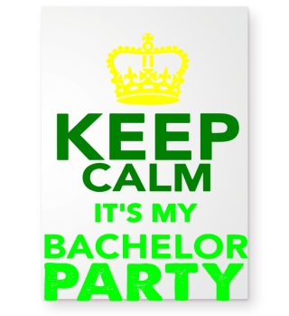 GIFT- KEEP CALM BACHELOR PARTY GREEN