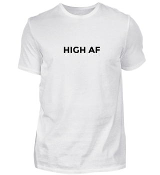 High af - Legalize It