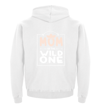 Mom of the Wild One Birthday Gift