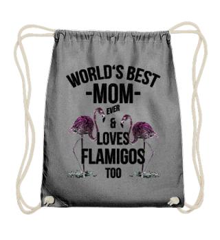 World's Best Mom & Loves Flamingos