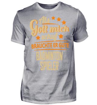Badminton Spieler Herren T-Shirt Spruch