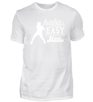 If Baseball was easy they'd call it