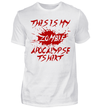 THIS IS MY ZOMBIE APOCALYPSE T-SHIRT