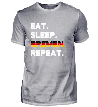 Eat Sleep Bremen Repeat Souvenir Shirt