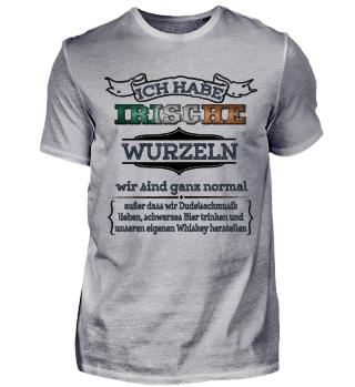 Ich habe irische Wurzeln - Irland Shirt T-Shirt