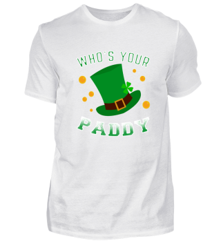 Who's your Paddy St. Patrick's Day