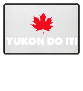 Yukon Do It! - Fussmatte