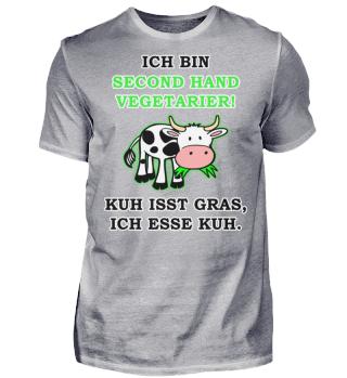 Ich bin second Hand Vegetarier!