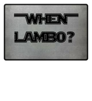 When Lambo? Shirt II