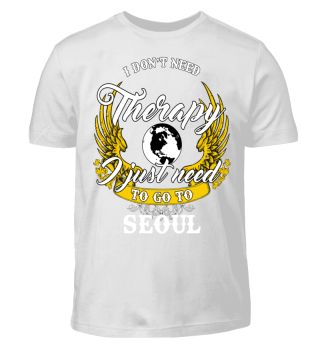 I DON'T NEED THERAPY SEOUL