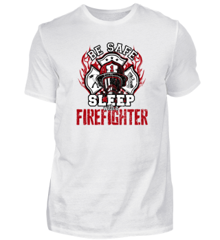 be safe sleep with a firefigher